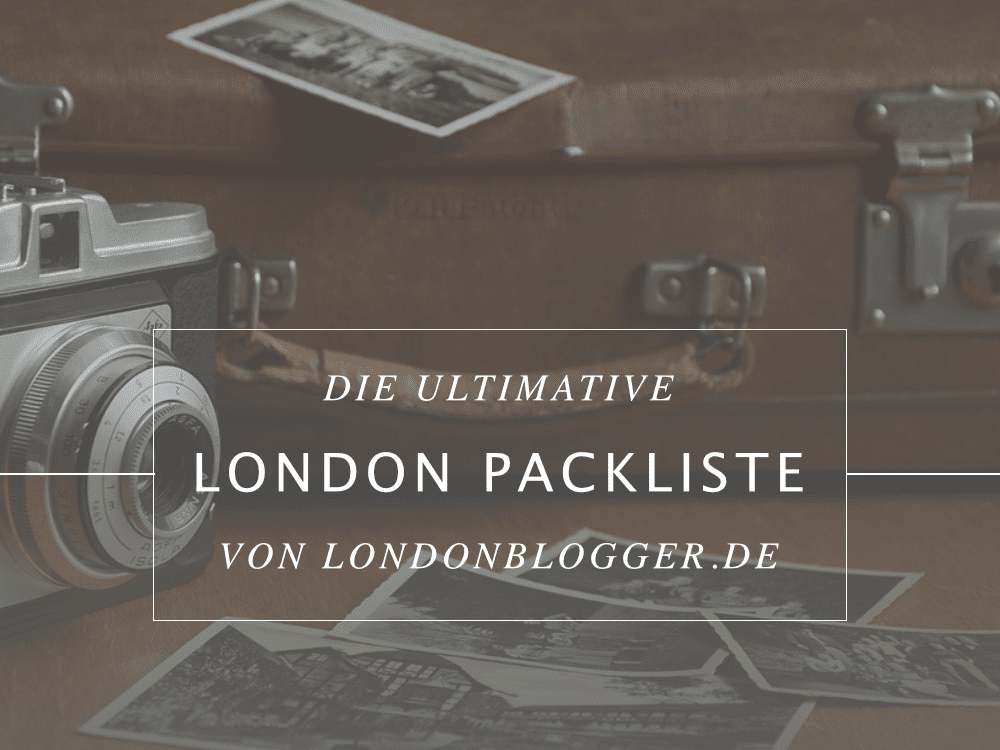 london-packliste-londonblogger